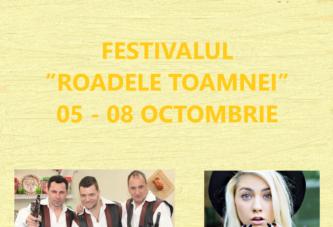 "Program complet Festivalul ""Roadele Toamnei"" – Calafat 05 – 08 octombrie"