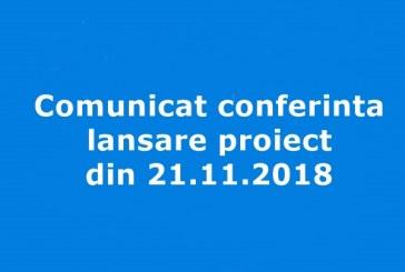 Comunicat conferinta lansare proiect din 21.11.2018