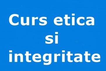 Curs etica si integritate