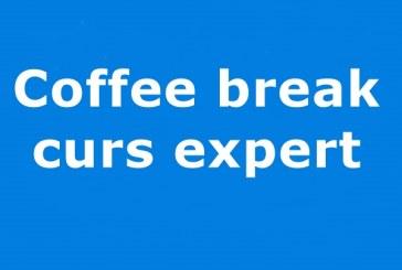 Coffee break curs expert