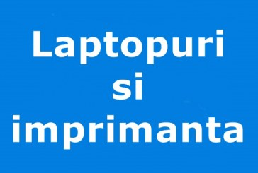 Laptopuri si imprimanta